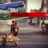 Dili revisited