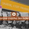 La longue marche des indiennes