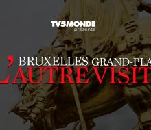 Bruxelles Grand-Place, l'autre visite