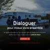 Dialoguer pour mieux vivre ensemble