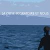 La crise migratoire et nous