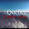 Ville de Québec, L'autre Visite