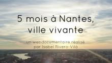 5 mois à Nantes, ville vivante